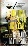 Richard Matheson: Journal of the Gun Years