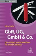 Nicco Hahn: GbR, UG, GmbH & Co.