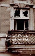 Helmut H. Schulz: Abschied vom Kietz