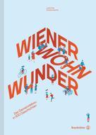 Anatol Vitouch: Wiener Wohnwunder ★★★★★