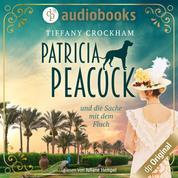 Patricia Peacock - und die Sache mit dem Fluch (Ungekürzt)