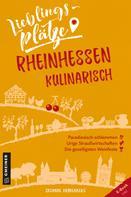 Susanne Kronenberg: Lieblingsplätze Rheinhessen kulinarisch