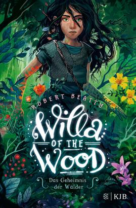Willa of the Wood – Das Geheimnis der Wälder