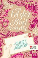Juliet Ashton: Ein letzter Brief von dir ★★★★