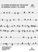 Martha Lucía Márquez Restrepo: El eterno retorno del populismo en América Latina y el Caribe