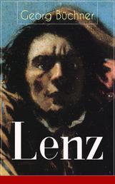 Lenz - Eine Schizophreniestudie