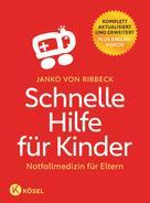 Janko von Ribbeck: Schnelle Hilfe für Kinder ★★★★★