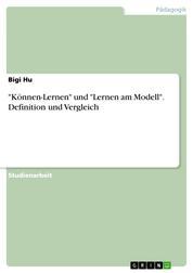 """""""Können-Lernen"""" und """"Lernen am Modell"""". Definition und Vergleich"""