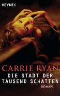 Carrie Ryan: Die Stadt der tausend Schatten ★★★★