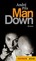 André Pilz: Man Down