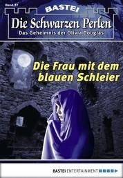 Die schwarzen Perlen - Folge 37 - Die Frau mit dem blauen Schleier