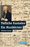 Sebastian Knauer: Tödliche Kantaten ★★★★★