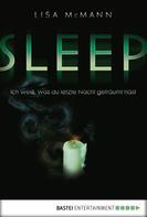 Lisa McMann: SLEEP - Ich weiß, was du letzte Nacht geträumt hast ★★★★★