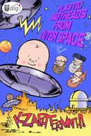 Geoff Grogan: Plastic Babyheads from Outer Space: Book Two, Kzaphtermath!