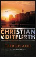 Christian v. Ditfurth: Terrorland ★★★★★