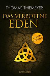 Das verbotene Eden - Gesamtausgabe