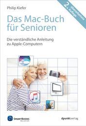 Das Mac-Buch für Senioren - Die verständliche Anleitung zu Apple-Computern