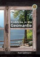 Axel Sallmann: Einblicke in die Geomantie