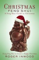 Roger Inwood: Christmas Feng Shui