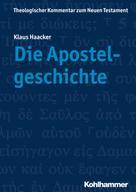 Klaus Haacker: Die Apostelgeschichte