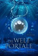 B. E. Pfeiffer: Die Weltportale ★★★★★