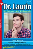 Patricia Vandenberg: Dr. Laurin 170 – Arztroman ★★★★★
