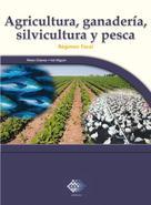 José Pérez Chávez: Agricultura, ganadería, silvicultura y pesca. 2016