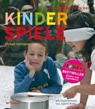 Michael Holtmann: Das große Buch der Kinderspiele