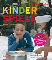 Das große Buch der Kinderspiele - Klassische und neue Spiele für jede Gelegenheit und jede Altersgruppe