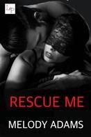 Melody Adams: Rescue Me ★★★★★