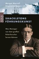 Margot Morrell: Shackletons Führungskunst ★★★★