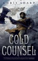 Chris Sharp: Cold Counsel