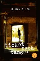 Jenny Siler: Ticket nach Tanger ★★★★