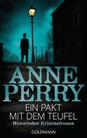 Anne Perry: Ein Pakt mit dem Teufel ★★★★★