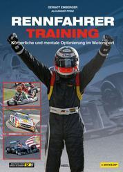 Rennfahrertraining - Körperliche und mentale Optimierung im Motorsport