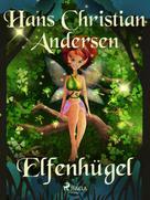 Hans Christian Andersen: Elfenhügel