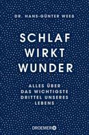Hans-Günter Weeß: Schlaf wirkt Wunder ★★★★