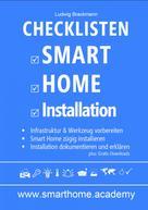 Ludwig Brackmann: Checklisten Smart Home Installation