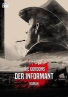 The Gordons: DER INFORMANT