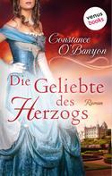 Constance O'Banyon: Die Geliebte des Herzogs ★★★★