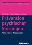 Wulf Rössler: Prävention psychischer Störungen