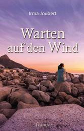 Warten auf den Wind