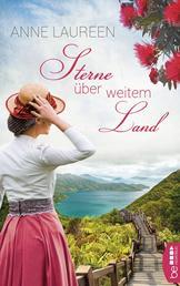 Sterne über weitem Land - Neuseeland-Roman