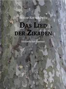 Sabine Korsukéwitz: Das Lied der Zikaden