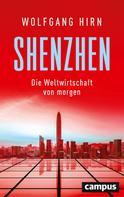 Wolfgang Hirn: Shenzhen ★★★★
