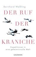 Bernhard Weßling: Der Ruf der Kraniche