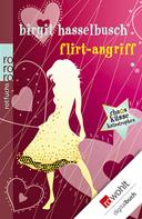 Birgit Hasselbusch: Flirt-Angriff ★★★★