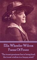 Ella Wheeler Wilcox: Poems Of Power