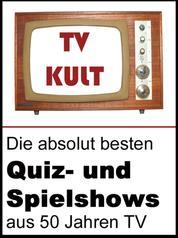 Retro TV - So war Fernsehen früher - Die schönsten Quiz- und Fernsehshows des deutschen Fernsehens