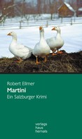 Robert Ellmer: Martini: Ein Salzburger Krimi (Huber-Krimi – Band 1) ★★★